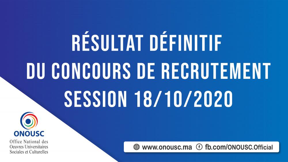 RÉSULTAT DÉFINITIF DU CONCOURS DE RECRUTEMENT SESSION 18/10/2020
