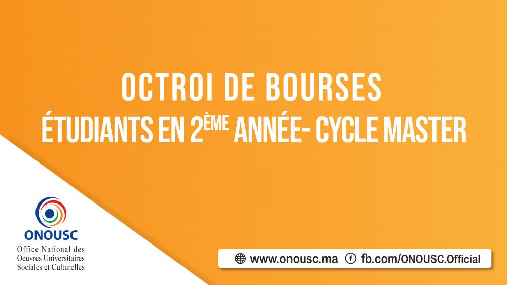 OCTROI DE BOURSES POUR LES ÉTUDIANTS DE DEUXIÈME ANNÉE CYCLE MASTER