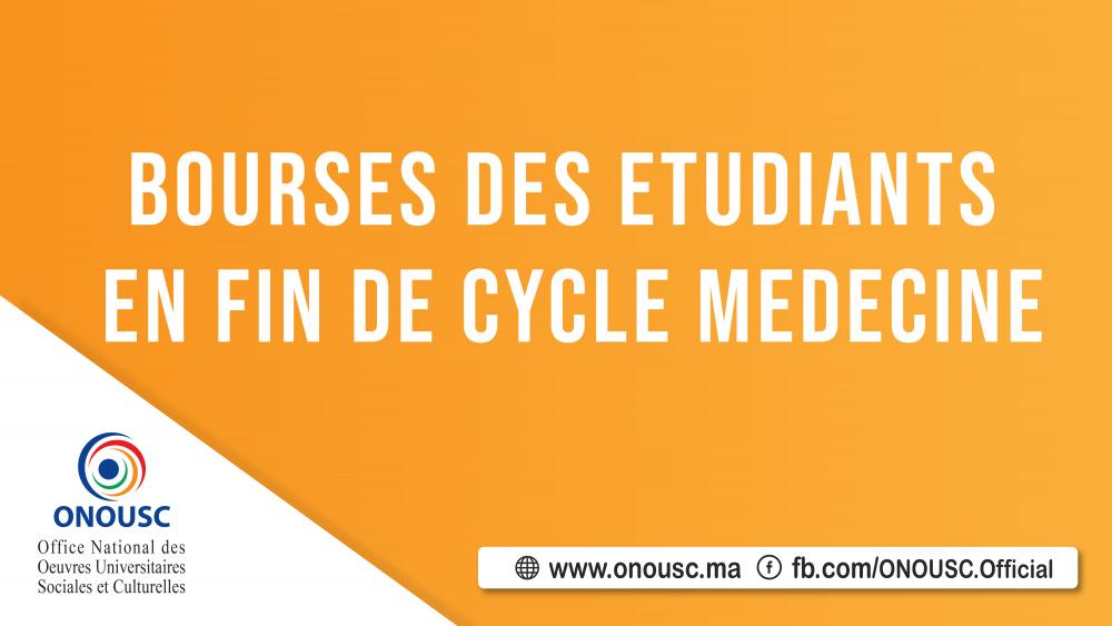 BOURSES DES ETUDIANTS EN FIN DE CYCLE MEDECINE