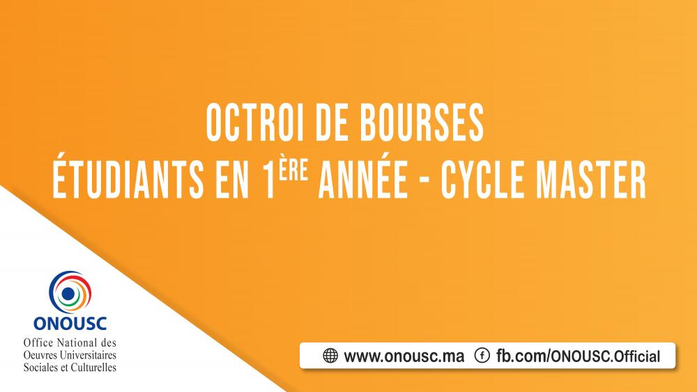 OCTROI DE BOURSES POUR LES ÉTUDIANTS DE PREMIÈRE ANNÉE CYCLE MASTER