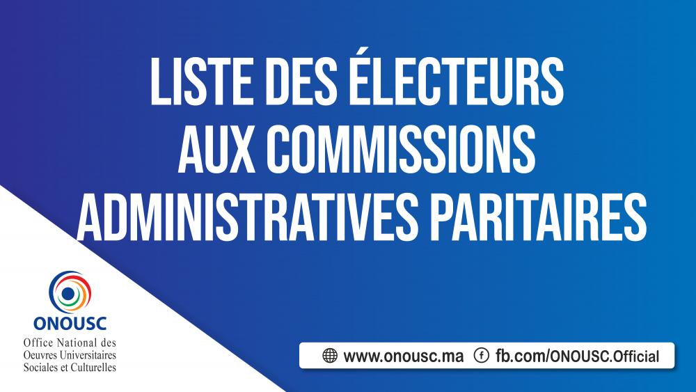 LISTES DES ÉLECTEURS AUX COMMISSIONS ADMINISTRATIVES PARITAIRES